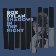 Bob Dylan - Shadows Of The Night - Cd Importado