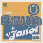 Brazooka do DJ Janot - Cd Nacional