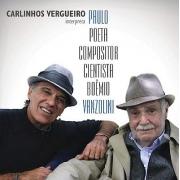 Carlinhos Vergueiro - Interpreta Paulo Poeta Compositor Cientista Boemio Vanzolini - Cd Nacional