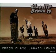 Charli Brow Jr - Preço Curto Prazo Longo - Cd Nacional