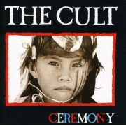 CULT -  Ceremony - CD IMPORTADO