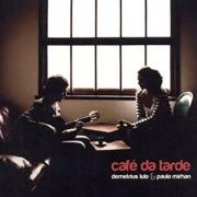 Demetrius Lulo & Paula Mirhan Café Da Tarde - Cd Nacional