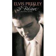 Elvis Presley - I Believe Gospel Masters