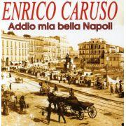 Enrico Caruso - Addio Mia Bella Napol - Cd Importado