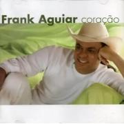Frank Aguiar - Coração - Cd Nacional