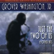 Grover Washington Jr - Just The Two Of Us