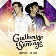 Guilherme E Santiag-Acustico 20 Ano - cd Nacional