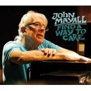 John Mayall - Find A Way To Care Cd