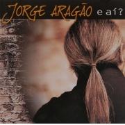 Jorge Aragão E Aí - Cd Nacional
