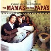 Mamas And The Papas - If You Can Believe Your Eyes