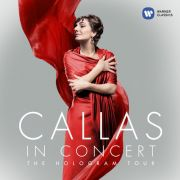 Maria Callas - In Concert – The Hologram Tour - CD Importado