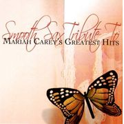 Mariah Carey - Smooth Sax Tribute To Mariah Carey's Greatest Hits - Cd Importado