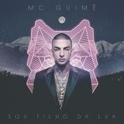 MC Guime - Sou Filho da Lua - Cd Nacional
