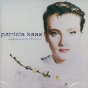 Patricia Kaas - Mademoiselle Chante...