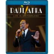 Paul Anka - Live In Switzerland