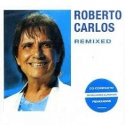 Roberto Carlos Remixed - Cd Nacional