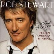 Rod Stewart It Had to Be You The Great American Songbook Vol I - Cd Importado