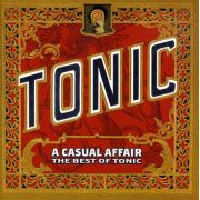 The Tonic - A Casual Affair: The Best Of Tonic - Cd Importado