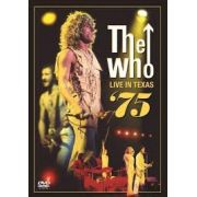 The Who - Live in Texas 75 - Dvd
