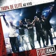 Tihuana - Tropa de Elite Ao Vivo - Cd Nacional