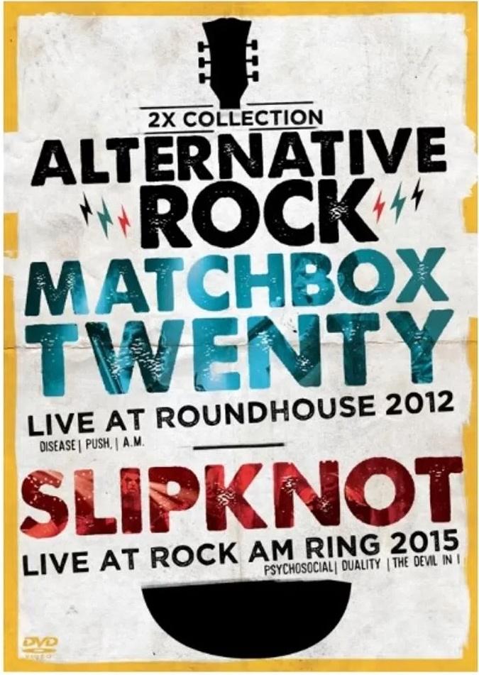 2X ALTERNATIVE ROCK VOL 1 MATCHBOX TWENTY LIVE  AT ROUNDHOUSE 2013 - SLIPKNOT LIVE AT ROCK AM RING 2015 - DVD NACIONAL  - Billbox Records
