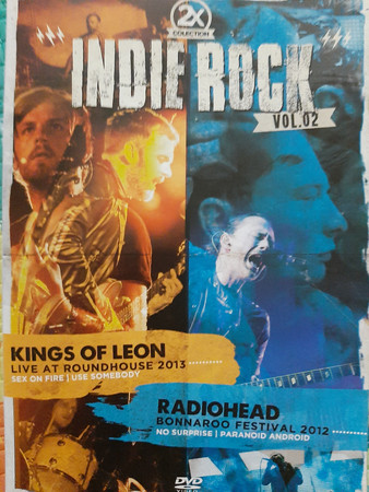 2X INDIE ROCK VOL 02 KINGS OF LEON LIVE AT ROUND HOUSE 2013 - RADIOHEAD BONNAROO FESTIVAL 2012 - DVD NACIONAL  - Billbox Records