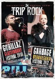 2X TRIP ROCK - GORILLAZ FESTIVAL 2010 - GARBAGE BEAUREGARD FESTIVAL 2012 - DVD NACIONAL  - Billbox Records
