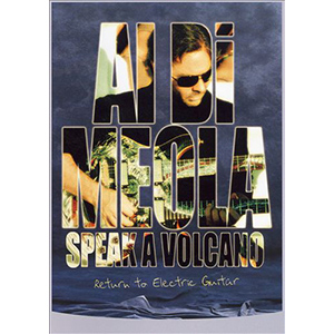 Al Di Meola - Speak a Volcano: Return to Electric Guitar - Dvd - Billbox Records