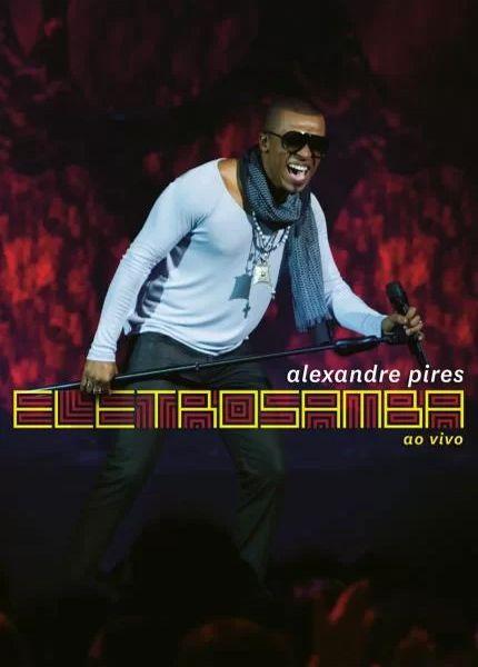 Alexandre Pires - Eletro Samba Ao Vivo - Blu Ray Nacional  - Billbox Records