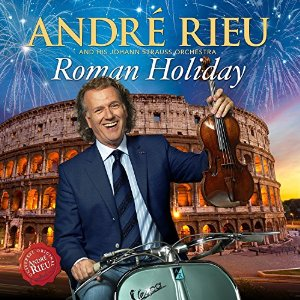 Andre Rieu  - Roman Holiday Cd+Dvd - Billbox Records