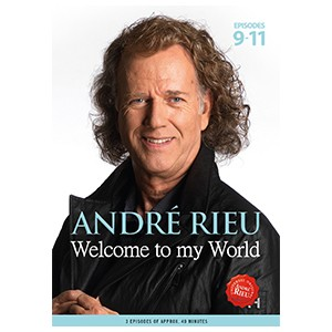 Andre Rieu / Welcome To My World: Episodes 9-11  - Billbox Records