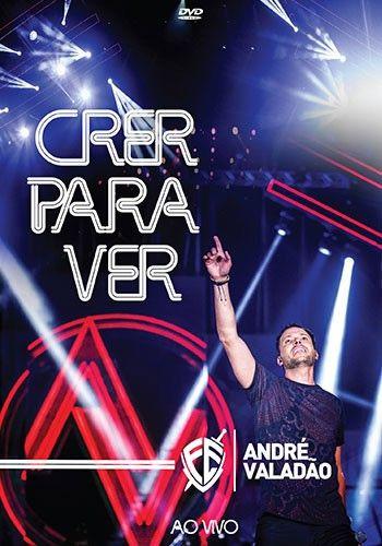 Andre Valadao - Crer Para Ver Ao Vivo - Dvd Nacional  - Billbox Records