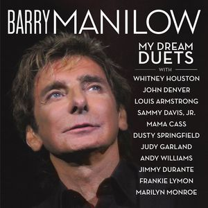 Barry Manilow - My Dream Duets  - Billbox Records
