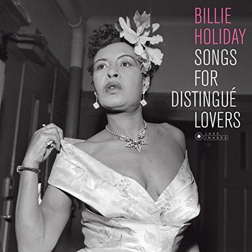 Billie Holiday - Songs For Distingue Lovers (Cover Photo By Jean) Vinil 180 Gramas Importado  - Billbox Records