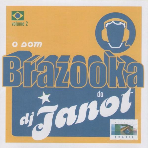 Brazooka do DJ Janot - Cd Nacional  - Billbox Records