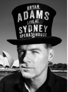 Bryan Adams - Live At The Sidney Opera House  - Billbox Records