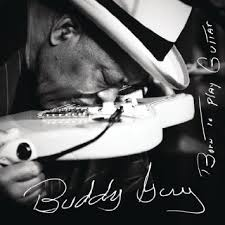 Buddy Guy/ Born To Play Guitar  - Billbox Records