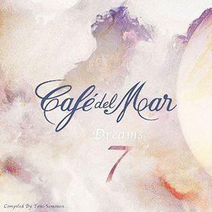 Cafe Del Mar - Dreams 7  - Billbox Records