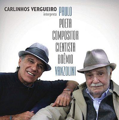 Carlinhos Vergueiro - Interpreta Paulo Poeta Compositor Cientista Boemio Vanzolini - Cd Nacional  - Billbox Records