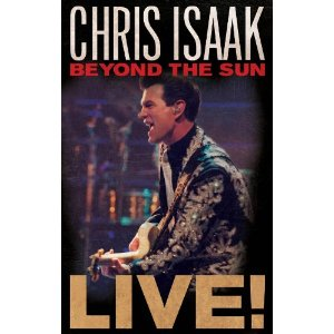 Chris Isaak - Beyond the Sun Live - Blu Ray  - Billbox Records