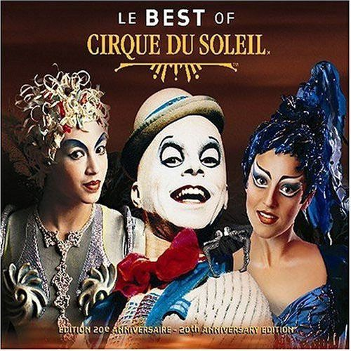 Cirque Du Soleil - Le Best Of - Cd Importado  - Billbox Records