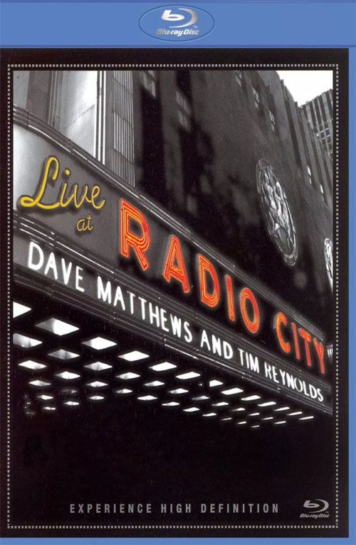 Dave Matthews &Tim Reynolds - Live At Radio City - Blu Ray Importado  - Billbox Records