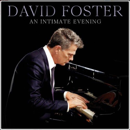 David Foster An Intimate Evening (Live At The Orpheum Theatre) Cd Importado  - Billbox Records