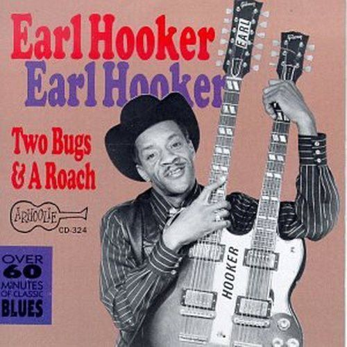 Earl Hooker Two Bugs & a Roach - Cd Importado  - Billbox Records