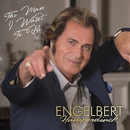 Engelbert Humperdinck- Man I Want To Be  - Cd Importado  - Billbox Records