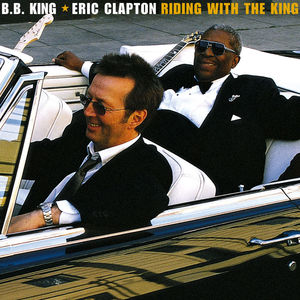 Eric Clapton-b.b.king - Riding With The King  - Billbox Records