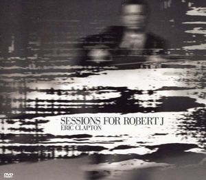 Eric Clapton - Sessions For Robert J Cd + Dvd  - Billbox Records