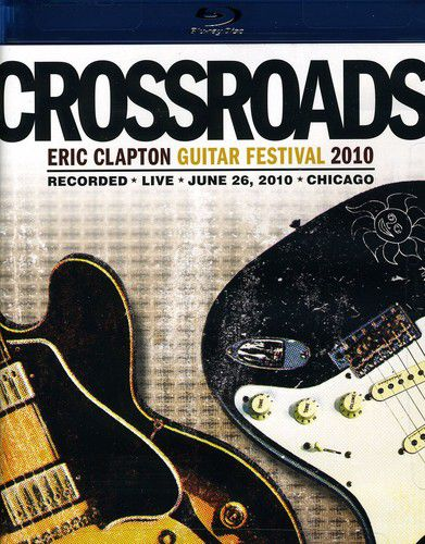 Eric Clapton - Crossroads Guitar Festival 2010 - Blu Ray Importado  - Billbox Records