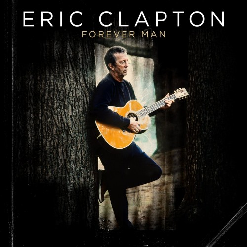 Eric Clapton - Forever Man - Billbox Records