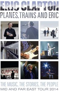 Eric Clapton - Planes, Trains And Eric - Dvd  - Billbox Records